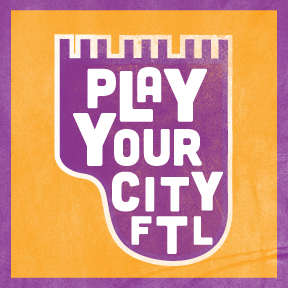 Play Your City FTL