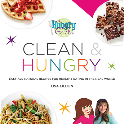 Hungry Girl Clean Hungry_Book Jacket_ArtsCalendar