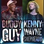 Buddy Guy and Kenny Wayne Shepherd Band
