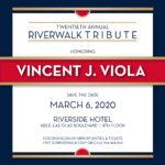 Image for 20th Annual Riverwalk Tribute honoring Vincent J. Viola