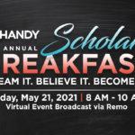 HANDY's 15th Annual Scholars Breakfast (Virtual)
