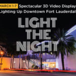Light the Night: 3D Art Activation in Downtown Fort Lauderdale