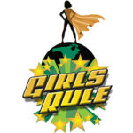 Girls Rule – Ignite Your Super Power