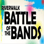 Riverwalk Battle of the Bands