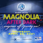 Magnolia After Dark - Engines Off, Party On!