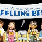 The 25th Annual Putnam County Spelling Bee: Teen Spring Musical