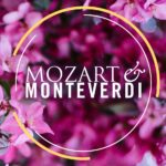 Mozart & Monteverdi