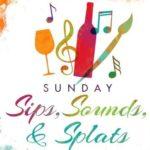 Sips, Sounds, & Splats