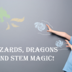 """""""Wizard, Dragons and STEM Magic"""" Weekends"""