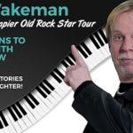 Rick Wakeman - The Even Grumpier Old Rock Star Tour